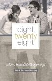 Book Cover Image. Title: Eight Twenty Eight:  When Love Didn't Give Up, Author: Larissa Murphy