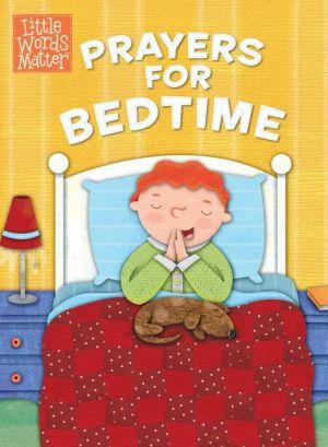 Prayers for Bedtime (padded board book)