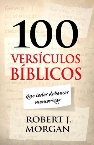 100 versiculos biblicos que todos debemos memorizar