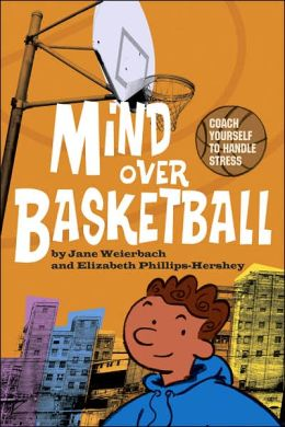 Mind over Basketball: Coach Yourself to Handle Stress
