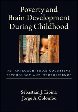 Poverty and Brain Development During Childhood: An Approach from Cognitive Psychology and Neuroscience