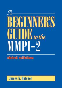 A Beginner's Guide to the MMPI-2