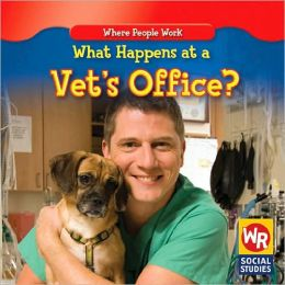 What Happens at a Vet's Office?