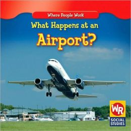 What Happens at an Airport? (¿Qué pasa en un Aeropuerto?)