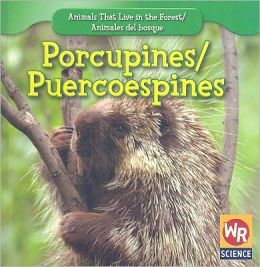 Porcupines/Puercoespines