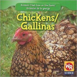Chickens/Las gallinas