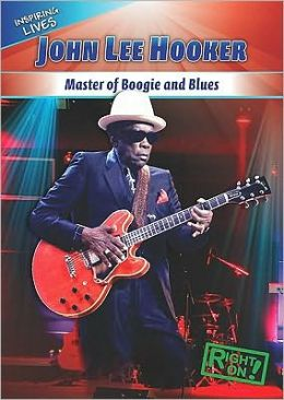 John Lee Hooker: Master of Boogie and Blues