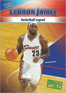 Lebron James: Basketball Legend