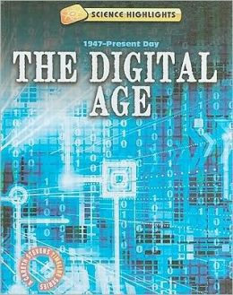 The Digital Age (1947-Present Day)