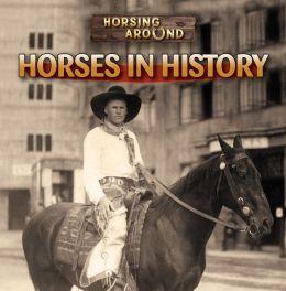 Horses in History