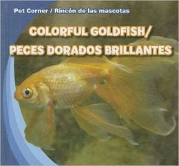 Colorful Goldfish / Peces dorados brillantes