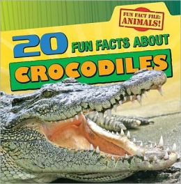 20 Fun Facts About Crocodiles