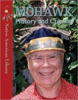 Mohawk History and Culture