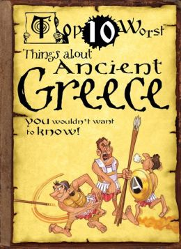 Top 10 Worst Things About Ancient Greece