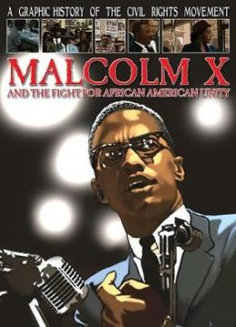 Malcolm X and the Fight for African American Unity