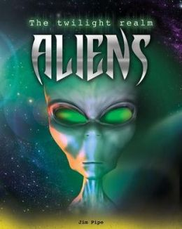 Aliens (Twilight Realm Series)