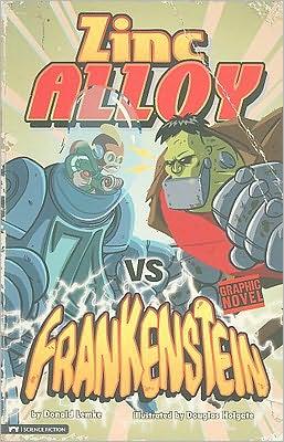 Zinc Alloy vs Frankenstein (Zinc Alloy Series)