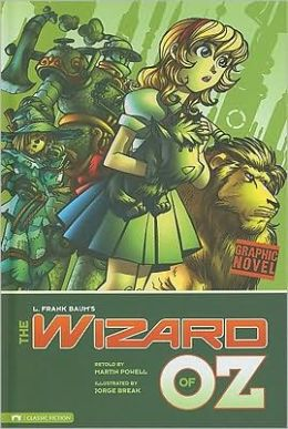 The Wizard of Oz (Graphic Revolve Series)