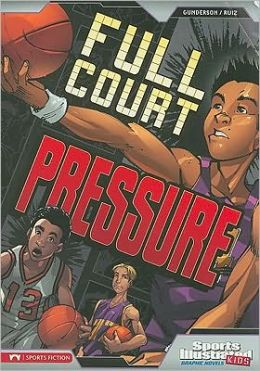 Full Court Pressure (Sports Illustrated Kids Graphic Novels Series)