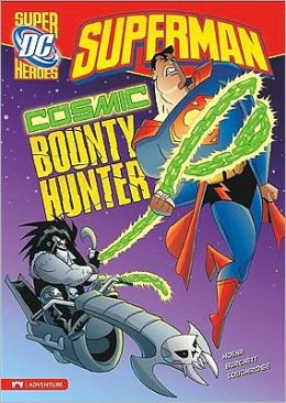 Superman: Cosmic Bounty Hunter