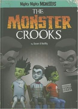 Monster Crooks, The