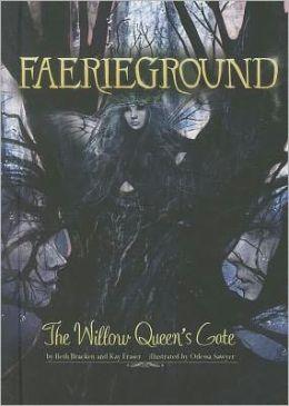 The Willow Queen's Gate (Faerieground Series #4)