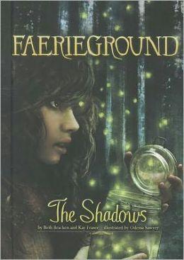 The Shadows (Faerieground Series #2)