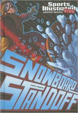 Snowboard Standoff (Sports Illustrated Kids Graphic Novels Series)