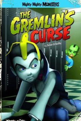 Gremlin's Curse, The