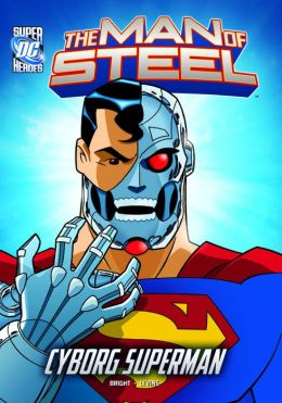 The Man of Steel:Cyborg Superman