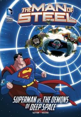 The Man of Steel: Superman vs. the Demons of Deep Space