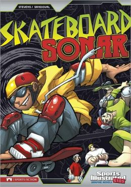 Skateboard Sonar (Sports Illustrated Kids Graphic Novels Series)