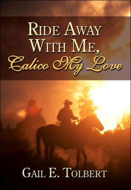 Ride Away with Me Calico My Love