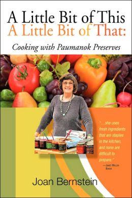 Little Bit of This a Little Bit of That: Cooking with Paumanok Preserves