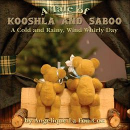 A Tale of Kooshla and Saboo: A Cold and Rainy Wind Whirly Day