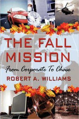 The Fall Mission: From Corporate To Chase
