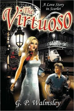 The Virtuoso: A Love Story in Scarlet