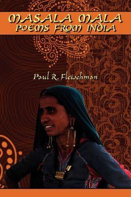 Masala Mala: Poems from India
