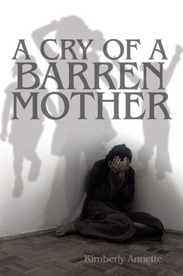 A Cry Of A Barren Mother