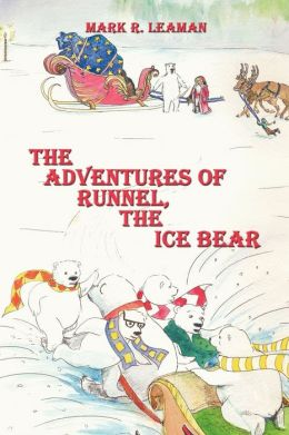 The Adventures Of Runnel, The Ice Bear