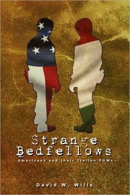 Strange Bedfellows: Americans and their Italian POWs