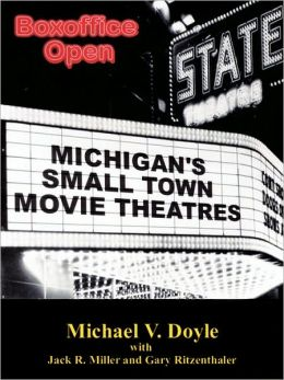 Boxoffice Open: Michigan's Small Town Movie Theatres