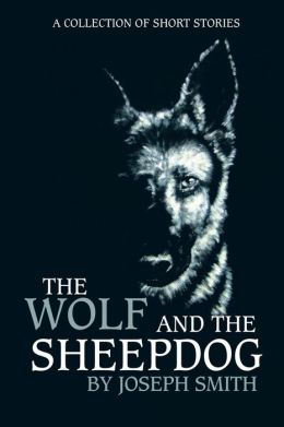 The Wolf and the Sheepdog