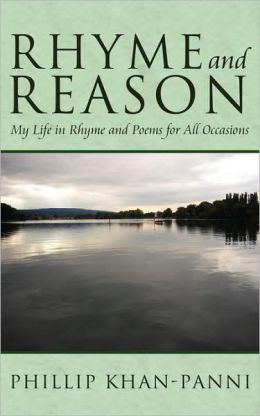Rhyme and Reason: My Life in Rhyme and Poems for All Occasions