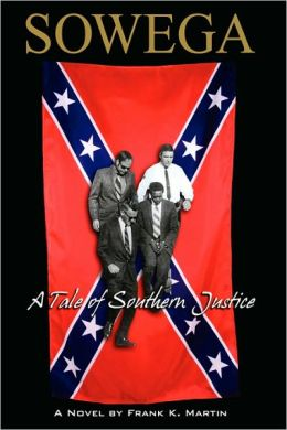 Sowega: A Tale of Southern Justice