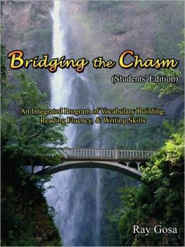 Bridging the Chasm: Students' Edition