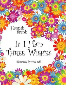 If I Had Three Wishes