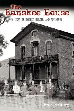 The Banshee House: A STORY OF MYSTERY, MURDER, AND ADVENTURE