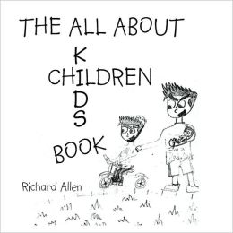 The All About Children: Kid's Book