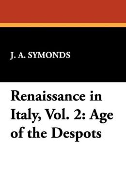 Renaissance In Italy, Vol. 2
